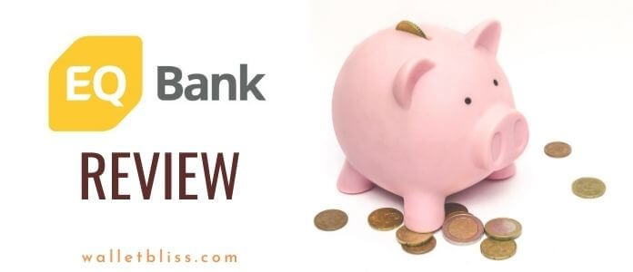 EQ Bank Review - the best online bank in Canada with competitive and the highest interest rates on savings accounts.