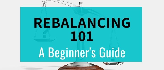 Rebalancing 101: A beginner's guide