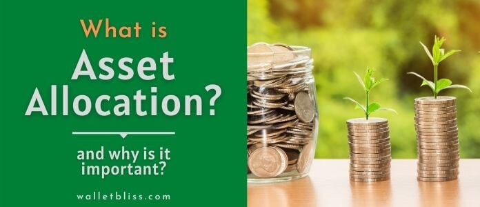 what is asset allocation, its benefits and why it is important.