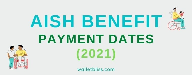 AISH payment dates for 2021