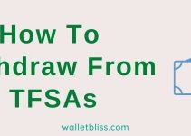 How To Withdraw From TFSA (TFSA Withdrawal Rules)