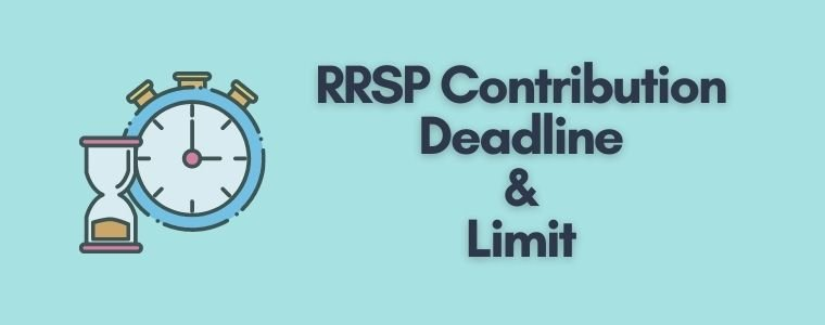 RRSP deadline and contribution limit with the rules.