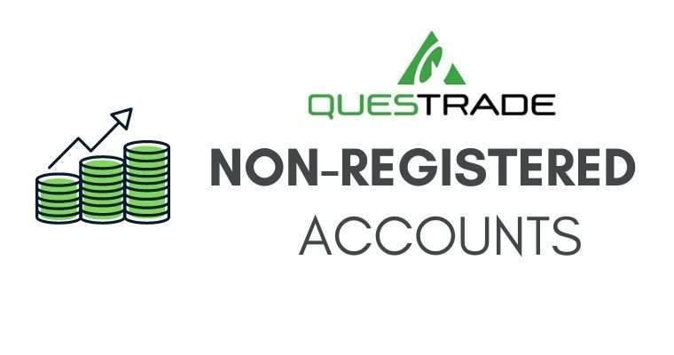 Questrade non-registered accounts types and fees