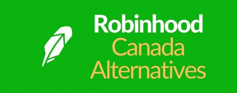 Top 3 Robinhood App Canada Alternatives